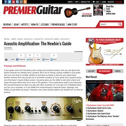Acoustic Amplification: The Newbie''s Guide
