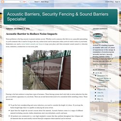 Acoustic Barrier to Reduce Noise Impacts