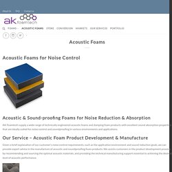 Acoustic Foams – AK Foamtech