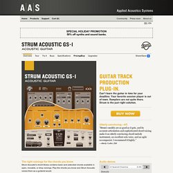 AAS - Strum Acoustic GS-1 - Acoustic guitar synthesizer VST, VSTi, Audio Units (AU), and RTAS plug-in