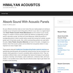 Absorb Sound With Acoustic Panels