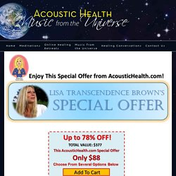 AcousticHealth.com - Sound Healing with Music From the Universe - Meditation Music Sound Healing