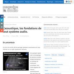 L'acoustique, les fondations de tout système audio. - Magazine Audio