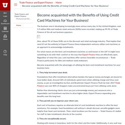 Become acquainted with the Benefits of Using Credit Card Machines for Your Business!: Home: Trade Finance and Export Finance