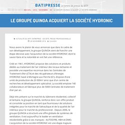 Le groupe QUINOA acquiert la société HYDRONIC (Marchés CVC) – 28/11/16