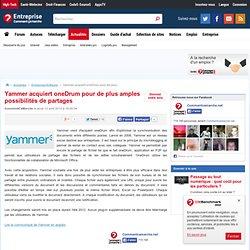 Yammer acquiert oneDrum pour de plus amples possibilités de partages