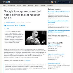 Google to acquire connected home device maker Nest for $3.2B