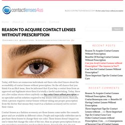 Reason To Acquire Contact Lenses Without Prescription