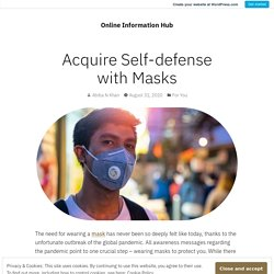 Acquire Self-defense with Masks