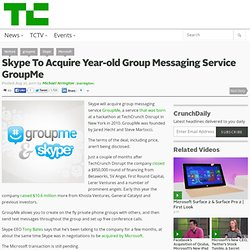Skype To Acquire Year-old Group Messaging Service GroupMe