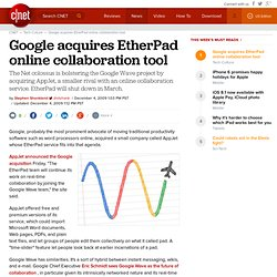 Google acquires EtherPad online collaboration tool
