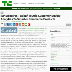 IBM Acquires Tealeaf To Add Customer Buying Analytics To Smarter Commerce Products