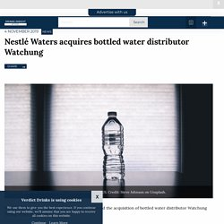 Nestlé Waters acquires bottled water distributor Watchung