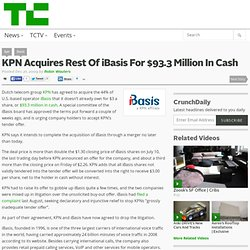 KPN Acq- uires iBasis For $93.3 Million