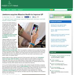 Jawbone acquires Massive Health to improve UP