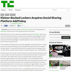Kleiner-Backed Lockerz Acquires Social Sharing Platform AddToAny