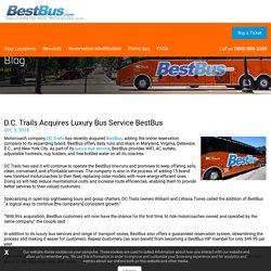 D.C. Trails Acquires Luxury Bus Service