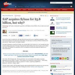 SAP acquires Sybase for $5.8 billion, but why?