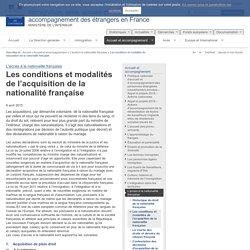 Les conditions et modalités de l'acquisition de la nationalité française / L'accès à la nationalité française / Accueil et accompagnement