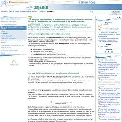Utiliser des classeurs d'autonomie en cours de français pour se former à l'acquisition de la compétence 7 du socle commun.- Compétences