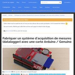Fabriquer un système d'acquisition de mesures (datalogger) avec une carte Arduino