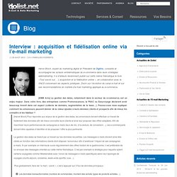 Acquisition et fidélisation online via l'e-mail marketing