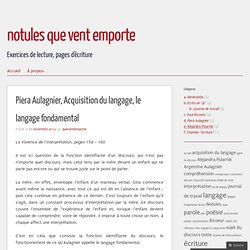 Piera Aulagnier, Acquisition du langage, le langage fondamental