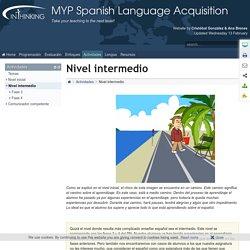 MYP Spanish Language Acquisition: Nivel intermedio