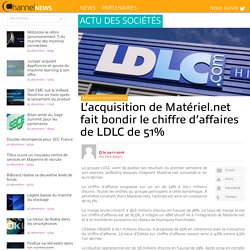 L'acquisition de Matériel.net fait bondir le chiffre d'affaires de LDLC de 51%