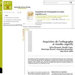 Acquisition de l'orthographe et modes cognitifs