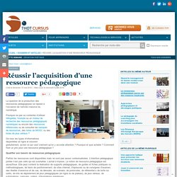 Réussir l'acquisition d'une ressource pédagogique