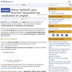 Utiliser QUIZLET pour favoriser l'acquisition de vocabulaire en anglais- Anglais LP
