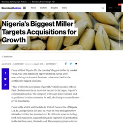 Nigeria's Biggest Miller Targets Acquisitions for Growth