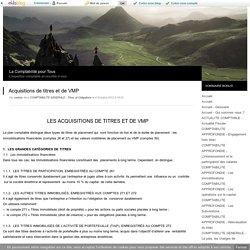 Acquisitions de titres et de VMP - La Comptabilité pour Tous