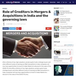 Role of Creditors in Mergers & Acquisitions in India and the governing laws