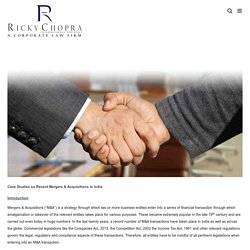 Mergers and Acquisitions Case Studies