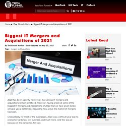 2020's Biggest IT Mergers and Acquisitions