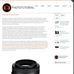 Acquistare un obiettivo usato – PHOTOTUTORIAL
