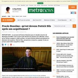 Procès Heaulme : qu'est devenu Patrick Dils, acquitté du double meurtre de Montigny-lès-Metz