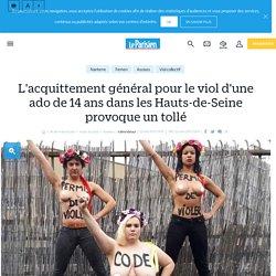 L'acquittement général pour le viol d'une ado de 14 ans dans les Hauts-de-Seine provoque un tollé - Le Parisien
