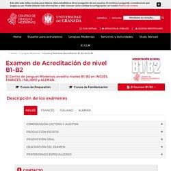 Acreditación B1-B2 - Centro de Lenguas Modernas - UGR