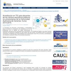 Blog eco Escuela 2.0 » Acreditación en TIC para docentes de los centros educativos públicos no universitarios de la Comunidad Autónoma de Canarias. Curso 2014-2015.
