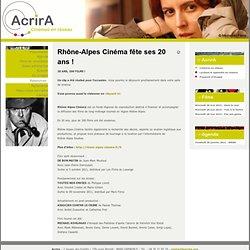 Cinémas en réseau - Rhône-Alpes Cinéma fête ses 20 ans !