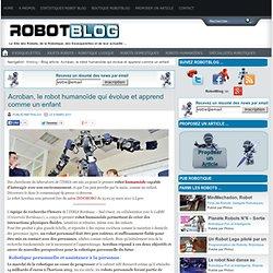 Acroban, le robot humanoïde qui évolue et apprend comme un enfant