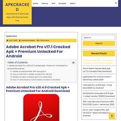 Adobe Acrobat Pro v17.1 Cracked Apk + Premium Unlocked For Android