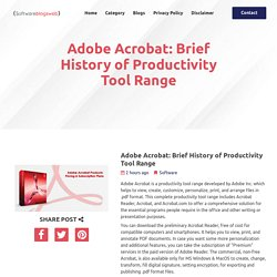 Adobe Acrobat: Brief History of Productivity Tool Range