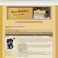 Acrobulles : un forum savonnier pour faire son savon maison!