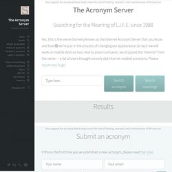 The Acronym Server: find and submit acronyms and meanings