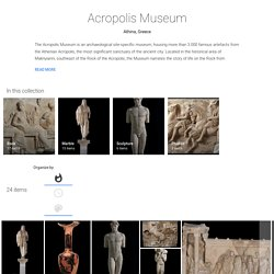 Acropolis Museum - Google Arts & Culture