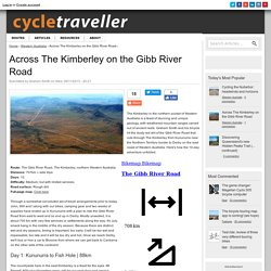 Across The Kimberley on the Gibb River Road